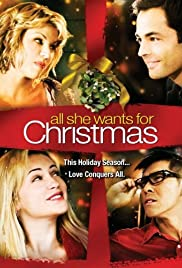 All She Wants for Christmas (2006) Poster - Movie Forum, Cast, Reviews