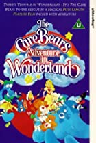 Image of The Care Bears Adventure in Wonderland