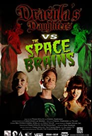 Dracula's Daughters vs. the Space Brains Poster