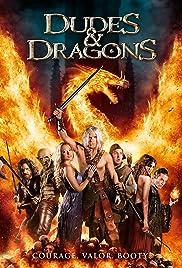 Dudes & Dragons(2015) Poster - Movie Forum, Cast, Reviews