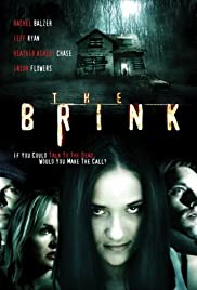 The Brink (2006) Poster - Movie Forum, Cast, Reviews