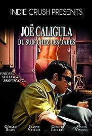 Joë Caligula - Du suif chez les dabes Poster