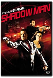 Shadow Man (2006) Poster - Movie Forum, Cast, Reviews