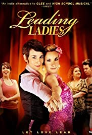 Leading Ladies (2010) Poster - Movie Forum, Cast, Reviews