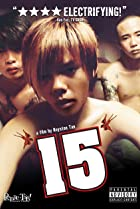 Image of 15: The Movie