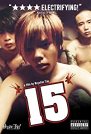 15: The Movie (2003) Poster - Movie Forum, Cast, Reviews