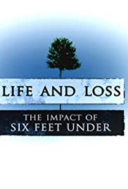 Life and Loss: The Impact of 'Six Feet Under' Poster