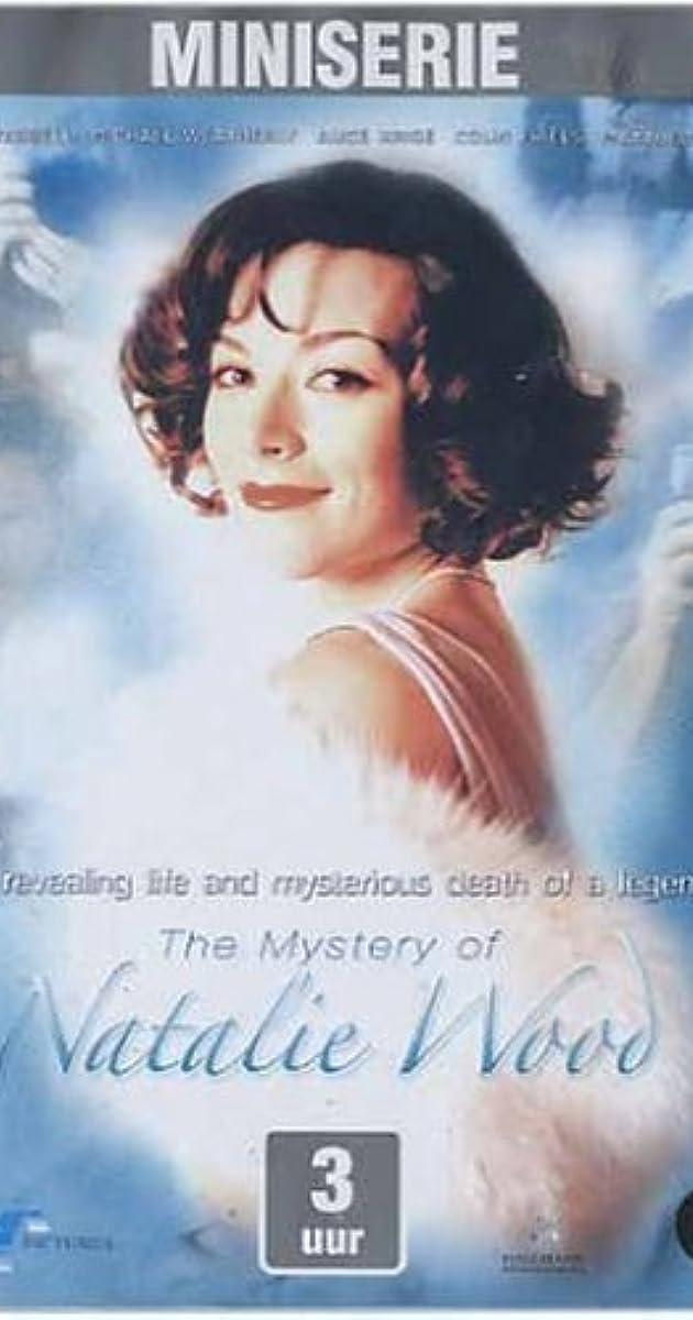The Mystery of Natalie Wood (TV Movie 2004) - IMDb