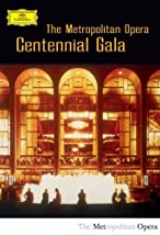 Primary image for The Metropolitan Opera: Centennial Gala