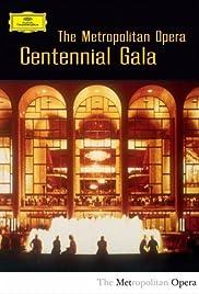 The Metropolitan Opera: Centennial Gala Poster