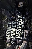Image of Money, Power, Respect: Hip Hop Billion Dollar Industry