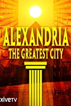 Image of Alexandria: The Greatest City