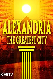 Alexandria: The Greatest City Poster