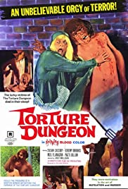 Torture Dungeon (1970) Poster - Movie Forum, Cast, Reviews