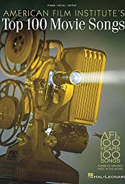 AFI's 100 Years... 100 Songs: America's Greatest Music in the Movies (2004) Poster - Movie Forum, Cast, Reviews