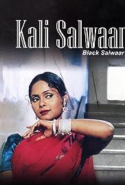 Kali Salwaar Poster