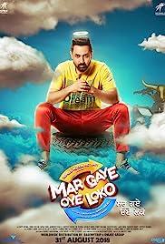 Mar Gaye Oye Loko (Upcoming Movie)