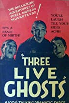 Image of Three Live Ghosts