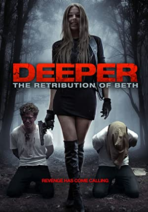Deeper: The Retribution of Beth (2014) Download on Vidmate
