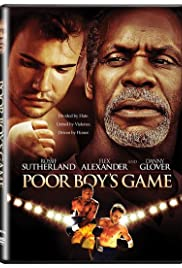 Poor Boy's Game (2007) Poster - Movie Forum, Cast, Reviews