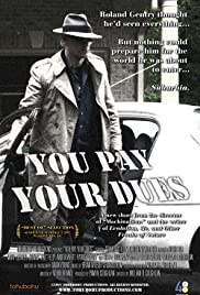 You Pay Your Dues Poster