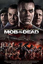 Mob of the Dead Poster