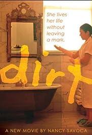 Dirt(2003) Poster - Movie Forum, Cast, Reviews