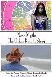 Near Myth: The Oskar Knight Story Poster