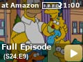 The Simpsons: Season 24: Episode 9 -- Homer meets preppers (including Tom Waits) who help him get ready for the imminent end of the world.