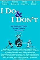 I Do & I Don't (2007) Poster