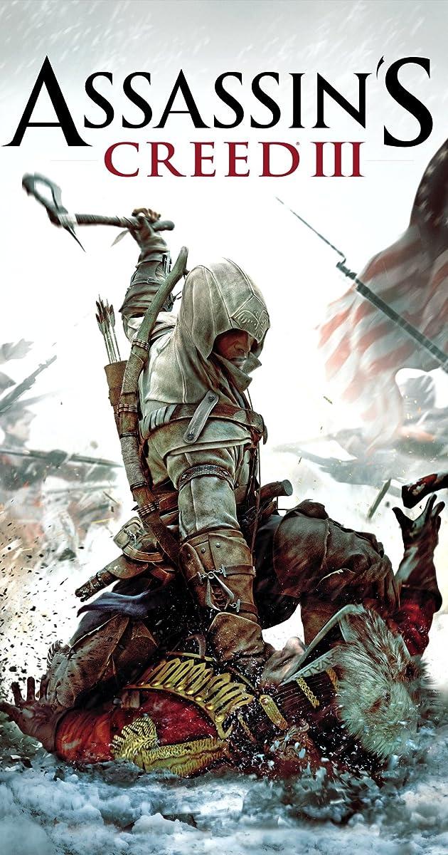 Assassin's Creed III (Video Game 2012) - IMDb