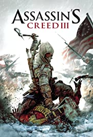 Assassin's Creed III (2012) Poster - Movie Forum, Cast, Reviews
