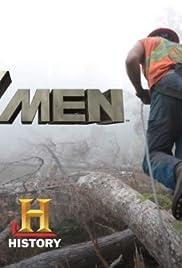 Ax Men Poster - TV Show Forum, Cast, Reviews