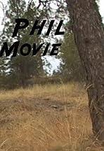 UFO Phil: The Movie