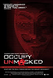 Occupy Unmasked (2012) Poster - Movie Forum, Cast, Reviews