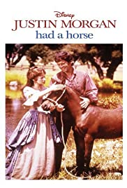 Justin Morgan Had a Horse Poster