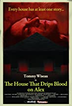 Primary image for The House That Drips Blood on Alex