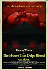 The House That Drips Blood on Alex (2010) Poster - Movie Forum, Cast, Reviews
