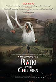 Rain of the Children (2008) Poster - Movie Forum, Cast, Reviews