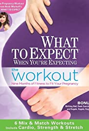 What To Expect When You're Expecting: Workout Poster