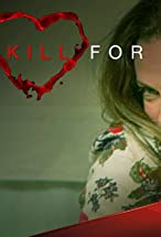 Primary image for I'd Kill for You
