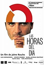 Las horas del día (2003) Poster - Movie Forum, Cast, Reviews