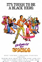 I'm Gonna Git You Sucka (1988) Poster