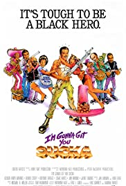 I'm Gonna Git You Sucka Poster