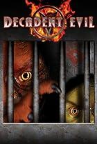 Decadent Evil (2005) Poster
