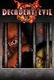 Decadent Evil (2005) Poster - Movie Forum, Cast, Reviews