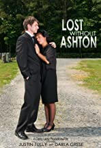 Lost Without Ashton