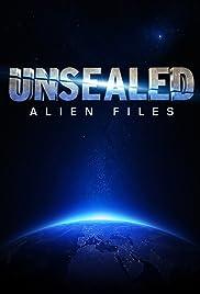 Unsealed: Alien Files Poster - TV Show Forum, Cast, Reviews