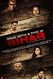 Once Upon A Time In Bihar (2015) Full Movie Free Download & Watch Online