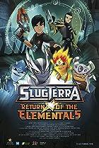 Image of Slugterra: Return of the Elementals